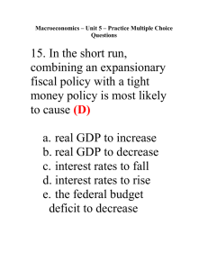 Macroeconomics – Unit 5 – Practice Multiple Choice Questions
