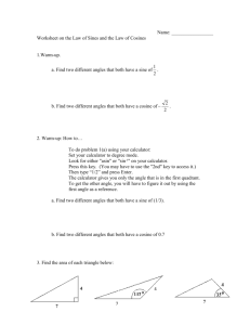 Math 132 Worksheet on the Law of Sines and the Law of Cosines