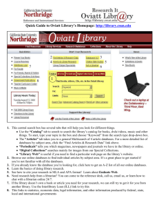 Quick Guide to Oviatt Library's Homepage: http://library.csun.edu