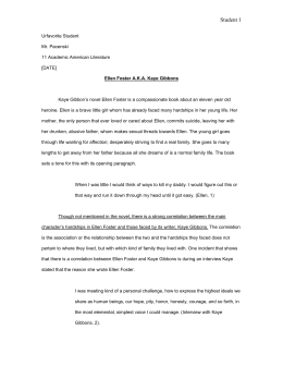 ellen foster essay thesis An essay or paper on essay analysis on kaye gibbons' novel ellen foster ellen foster, the character in kaye gibbons' novel ellen foster, is a young girl that is.