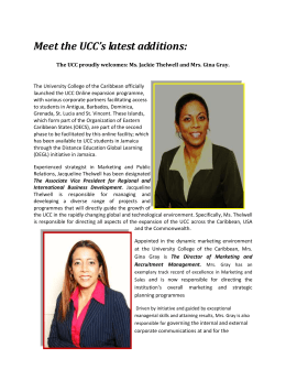Meet the UCC's latest additions: The UCC proudly welcomes: Ms