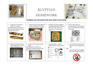 Egyptian Homework Complete one homework task each week in