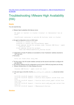 Troubleshooting VMware High Availability (HA) Details You are
