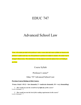 EDUC 747 Advanced School Law *Note: All content provided in the