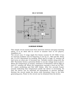 HEAT SENSOR D.MOHAN KUMAR This simple circuit senses heat