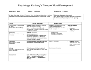 Do Now: Overview- Kohlberg's Theory of Moral Development