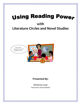 with Literature Circles and Novel Studies Presented By: Adrienne