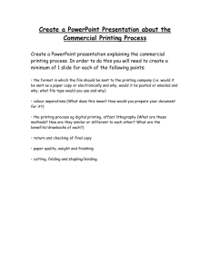 Create a PowerPoint Presentation about the Commercial Printing