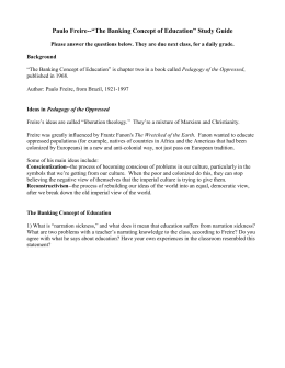 "essay response paolo freire`s ""the banking concept of education"" paulo freire ""the banking concept of education"" study guide"