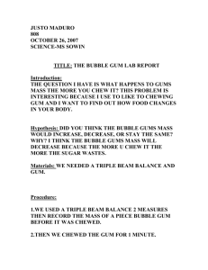 justo m BUBBLE GUM LAB REPORT
