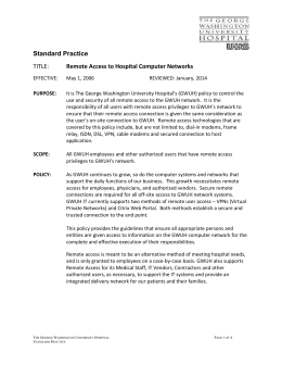 remote access policy Revision date: april 6, 2005 1 remote access policy purpose in order to minimize ameren's exposure to potential damages that may result from unauthorized or.
