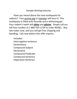 Sample Writing Exercise Have you heard about the new toothpaste