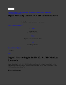 Digital Marketing in India 2015: JSB Market Research by Market