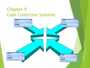 Chapter 9 Cash Collection Systems