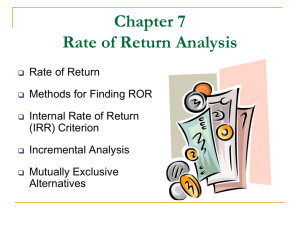 Chapter 7: RATE OF RETURN ANALYSIS