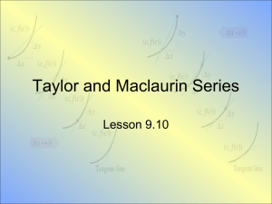 Lesson9.10 Taylor and Maclaurin Series