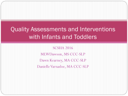 Quality Assessment and Intervention with Infants and Toddlers