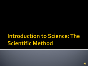 Introduction to Science: The Scientific Method Science Tools