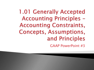 Accounting Assumptions, Principles and Constraints