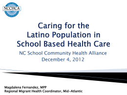 Caring for the Latino Population in School Based