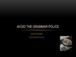 Avoid the Grammar Police - The University of West Georgia