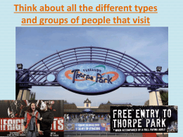 Think about all the different types and groups of people that visit