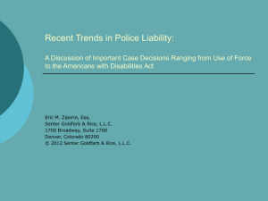 Recent Trends in Police Liability: A Discussion of Important Case