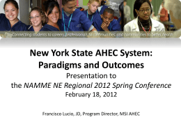 New York State AHEC System: Paradigms and Outcomes
