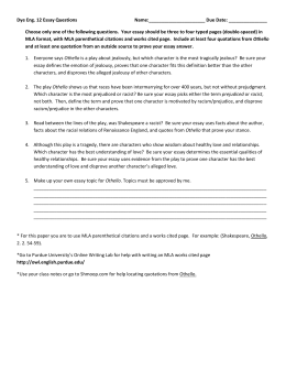 othello exam essay questions Othello short answer test - answer key william shakespeare this set of lesson plans consists of approximately 140 pages of tests, essay questions, lessons, and other teaching materials.
