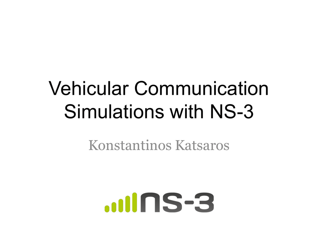 Vehicular Communication Simulations with NS-3
