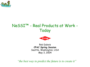 NeSSI™ : Real Products at Work