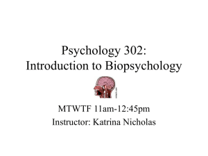Psychology 302: Introduction to Biopsychology - U