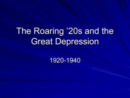 The Roaring '20s and the Great Depression