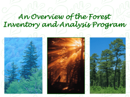 An Overview of the Forest Inventory and Analysis Program (FIA)
