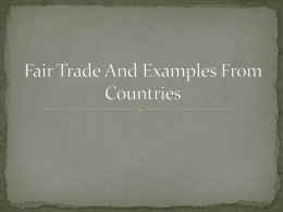 Fair Trade And Examples From Countries