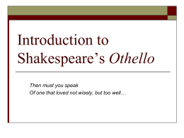 Introduction to Shakespeare's Othello