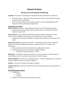Module 26 Notes How We Learn and Classical Conditioning Learning