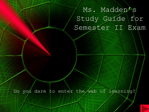 Ms. Madden's Study Guide for Semester II Exam