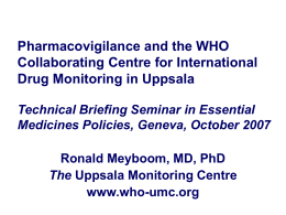 Pharmacovigilance and the WHO Collaborating Centre for