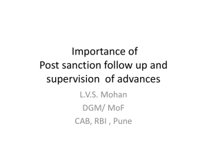 Importance of Post sanction follow up and supervision of