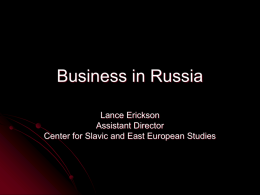 Business in Russia - Fisher College of Business