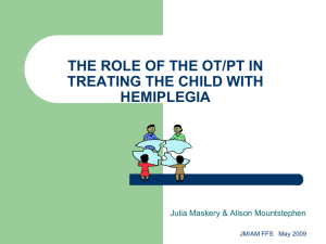 the role of the ot/pt in treating the child with hemiplegia