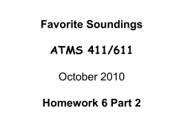 Favorite Soundings ATMS 411/611 October 2010 Homework 6 Part 2