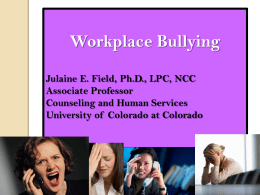 Workplace Bullying Why Women? - Academic Management Institute