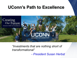UConn's Path to Excellence - University of Connecticut