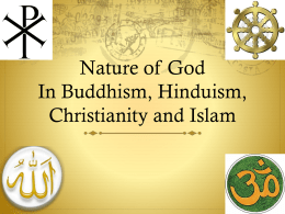 Nature of God In Buddhism, Hinduism, Christianity and Islam