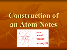 Notes: More about the Atom