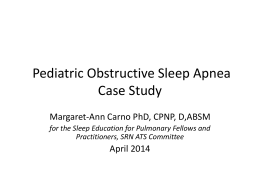 Obstructive Sleep Apnea Case Study