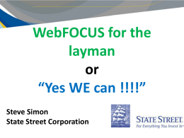 WebFOCUS for the layman or