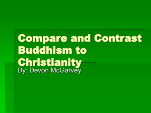 Compare and Contrast Buddhism to Christianity